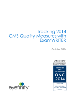 Tracking 2014 CMS Quality Measures with ExamWRITER October 2014