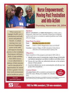 Nurse Empowerment: Moving Past Frustration and into Action Thursday, November 20, 2014