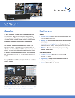 S2 NetVR Overview Key Features ®