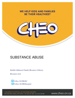 SUBSTANCE ABUSE  Kaitlin Atkinson Family Resource Library Resource List