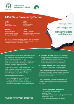 2014 State Biosecurity Forum Managing pests Connecting people Date: