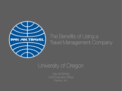 University of Oregon The Benefits of Using a Travel Management Company !