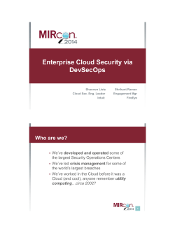 Enterprise Cloud Security via DevSecOps Who are we?