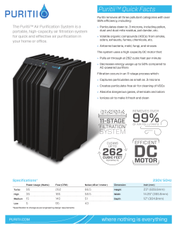 Puritii™ Quick Facts The Puritii™ Air Purification System is a