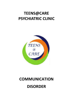 TEENS@CARE PSYCHIATRIC CLINIC COMMUNICATION