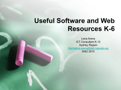 Useful Software and Web Resources K-6 Lena Arena ICT Consultant K-12