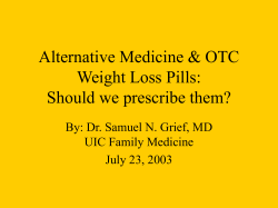 Alternative Medicine & OTC Weight Loss Pills: Should we prescribe them?