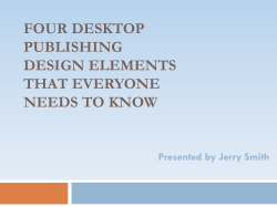 FOUR DESKTOP PUBLISHING DESIGN ELEMENTS THAT EVERYONE