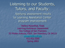 Listening to our Students, Tutors, and Faculty: Applying assessment results