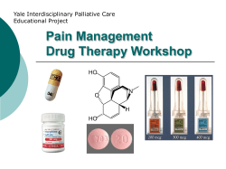 Pain Management Drug Therapy Workshop Yale Interdisciplinary Palliative Care Educational Project