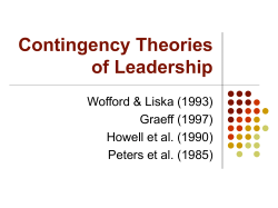 Contingency Theories of Leadership Wofford & Liska (1993) Graeff (1997)
