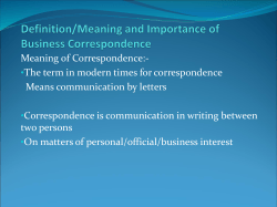 Meaning of Correspondence:- The term in modern times for correspondence