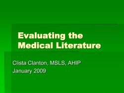 Evaluating the Medical Literature Clista Clanton, MSLS, AHIP January 2009