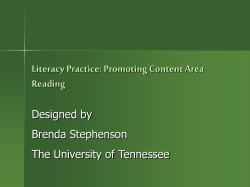 Literacy Practice: Promoting Content Area Reading Designed by Brenda Stephenson