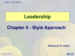 Leadership Chapter 4 - Style Approach Northouse, 5 edition