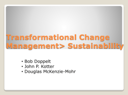 Transformational Change Management> Sustainability • Bob Doppelt • John P. Kotter