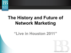 "The History and Future of Network Marketing ""Live in Houston 2011"" 1"