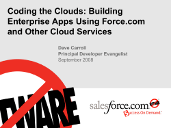 Coding the Clouds: Building Enterprise Apps Using Force.com and Other Cloud Services