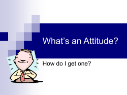 What's an Attitude? How do I get one?