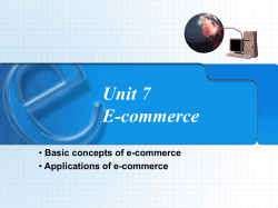 Unit 7 E-commerce Basic concepts of e-commerce Applications of e-commerce