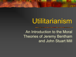 Utilitarianism An Introduction to the Moral Theories of Jeremy Bentham