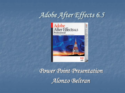 Adobe After Effects 6.5 Power Point Presentation Alonzo Beltran