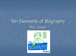 Ten Elements of Biography Mrs. Youse