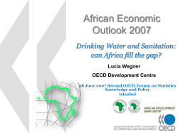 African Economic Outlook 2007 Drinking Water and Sanitation: can Africa fill the gap?