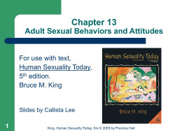 Chapter 13 Adult Sexual Behaviors and Attitudes For use with text,
