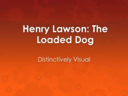 Henry Lawson: The Loaded Dog Distinctively Visual