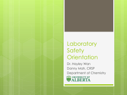 Laboratory Safety Orientation Dr. Hayley Wan