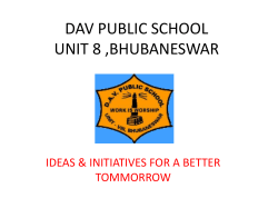 DAV PUBLIC SCHOOL UNIT 8 ,BHUBANESWAR IDEAS & INITIATIVES FOR A BETTER TOMMORROW