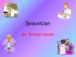Beautician By:  Brittany Easter