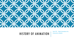 HISTORY OF ANIMATION Unit 39 - Web Animation for Interactive Media