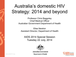 Australia's domestic HIV Strategy: 2014 and beyond