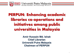 PERPUN: Enhancing academic libraries co-operations and initiatives among public universities in Malaysia