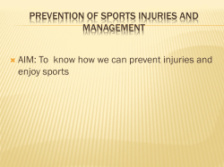 PREVENTION OF SPORTS INJURIES AND MANAGEMENT enjoy sports