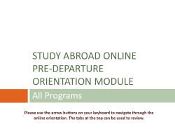 STUDY ABROAD ONLINE PRE-DEPARTURE ORIENTATION MODULE All Programs