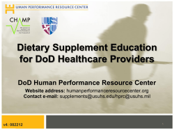 Dietary Supplement Education for DoD Healthcare Providers DoD Human Performance Resource Center