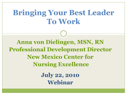 Bringing Your Best Leader To Work Anna von Dielingen, MSN, RN