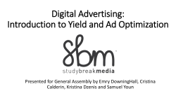 Digital Advertising: Introduction to Yield and Ad Optimization
