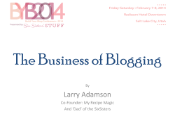 The Business of Blogging Larry Adamson Co-Founder: My Recipe Magic