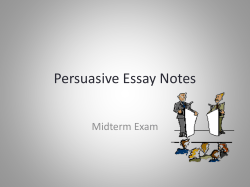 Persuasive Essay Notes Midterm Exam
