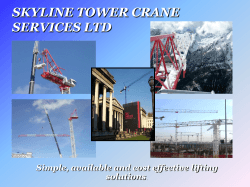 SKYLINE TOWER CRANE SERVICES LTD Simple, available and cost effective lifting solutions