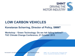 LOW CARBON VEHICLES Konstanze Scharring, Director of Policy, SMMT