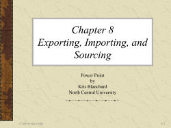 Chapter 8 Exporting, Importing, and Sourcing Power Point