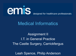 Medical Informatics Assignment II I.T. in General Practice The Castle Surgery, Carrickfergus