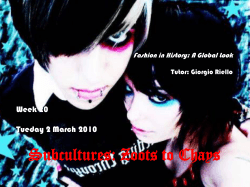 Subcultures: Zoots to Chays Week 20 Tueday 2 March 2010