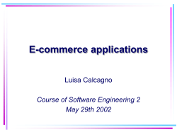 E-commerce applications Luisa Calcagno Course of Software Engineering 2 May 29th 2002