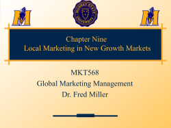 Chapter Nine Local Marketing in New Growth Markets MKT568 Global Marketing Management